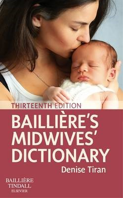 Bailliere's Midwives' Dictionary -