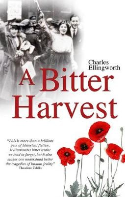 A Bitter Harvest -
