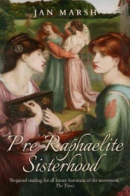 Pre-Raphaelite Sisterhood -
