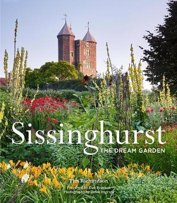 Sissinghurst: The Dream Garden -