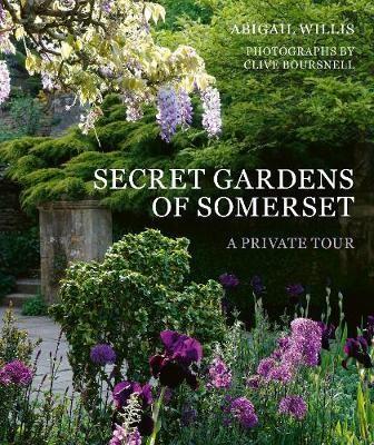 Secret Gardens of Somerset -