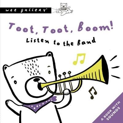 Toot, Toot, Boom! Listen To The Band -