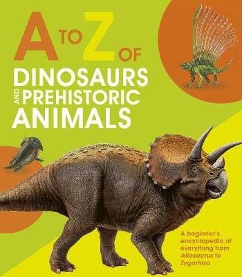 A to Z of Dinosaurs and Prehistoric Animals - pr_1831847