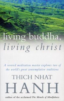 Living Buddha, Living Christ -