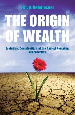 The Origin Of Wealth -