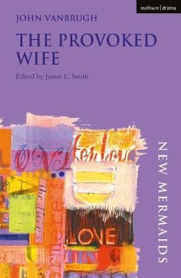 The Provoked Wife -