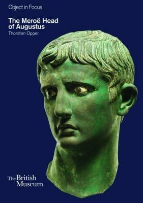 The Meroe Head of Augustus -