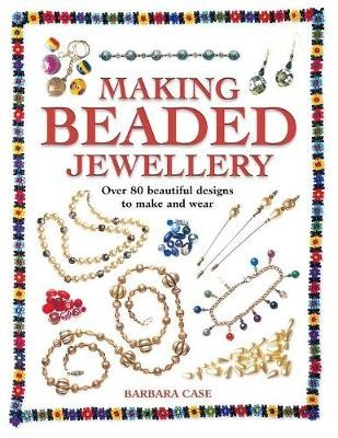 Making Beaded Jewellery -
