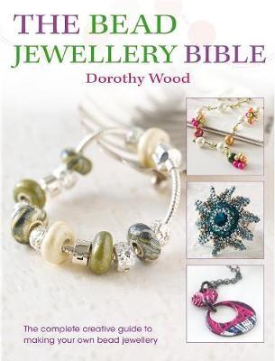 The Bead Jewellery Bible -