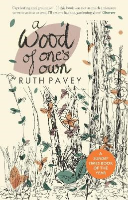 A Wood of One's Own -