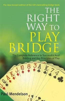 Right Way to Play Bridge -