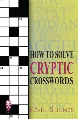 How to Solve Cryptic Crosswords -