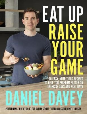 Eat Up, Raise Your Game -