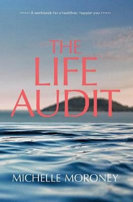 The Life Audit -