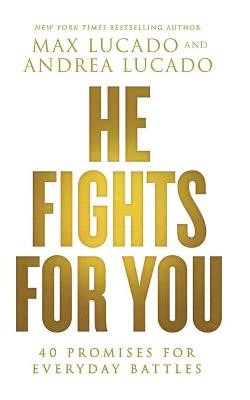 He Fights for You -