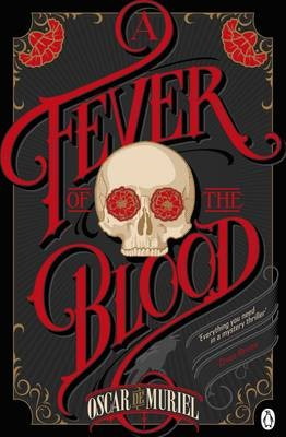 A Fever of the Blood -