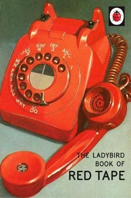 The Ladybird Book of Red Tape -