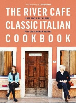 The River Cafe Classic Italian Cookbook -