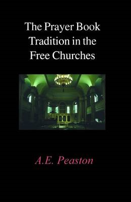 The Prayer Book Tradition in the Free Churches - pr_261611