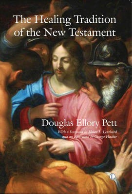 The Healing Tradition of the New Testament - pr_421706