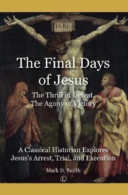The Final Days of Jesus - pr_418884