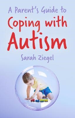 A Parent's Guide to Coping with Autism - pr_336629