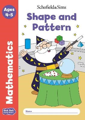 Get Set Mathematics: Shape and Pattern, Early Years Foundation Stage, Ages 4-5 - pr_93719