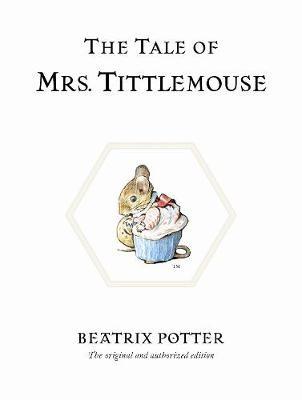 The Tale of Mrs. Tittlemouse -