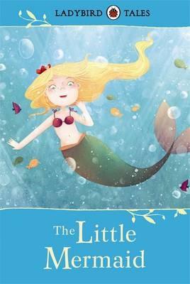 Ladybird Tales: The Little Mermaid -