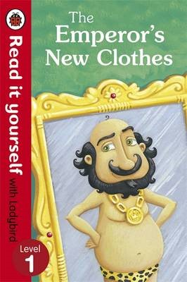 The Emperor's New Clothes - Read It Yourself with Ladybird - pr_60174