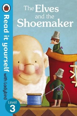 The Elves and the Shoemaker - Read it yourself with Ladybird - pr_60180