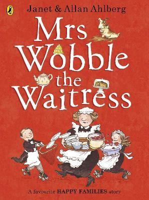 Mrs Wobble the Waitress -