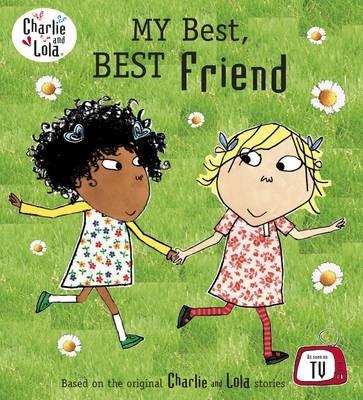 Charlie and Lola: My Best, Best Friend - pr_348294