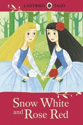 Ladybird Tales: Snow White and Rose Red -