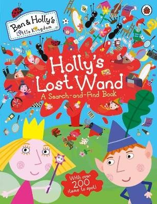 Ben and Holly's Little Kingdom: Holly's Lost Wand - A Search-and-Find Book - pr_123532