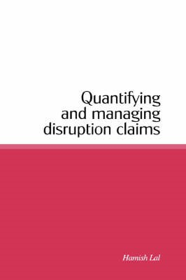 Quantifying and Managing Disruption Claims - pr_303455