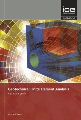 Geotechnical Finite Element Analysis -