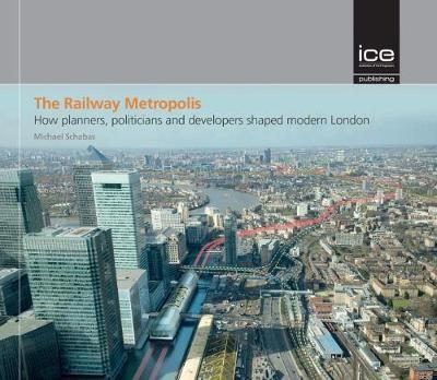 The The Railway Metropolis -