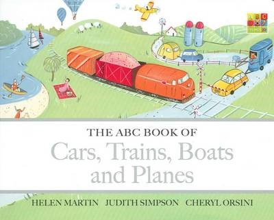 The ABC Book of Cars, Trains, Boats and Planes -