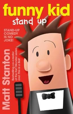 Funny Kid Stand Up (Funny Kid, #2) -