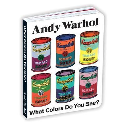 Andy Warhol What Colors Do You See? Board Book - pr_1724762