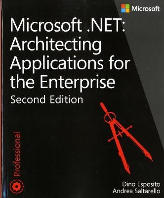 Microsoft .NET - Architecting Applications for the Enterprise -