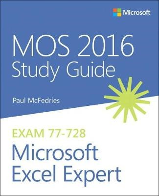 MOS 2016 Study Guide for Microsoft Excel Expert -