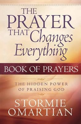 The Prayer That Changes Everything (R) Book of Prayers -