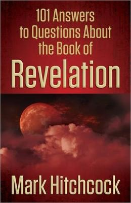 101 Answers to Questions About the Book of Revelation - pr_208804