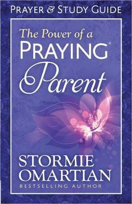 The Power of a Praying (R) Parent Prayer and Study Guide - pr_293076