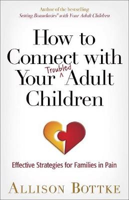 How to Connect with Your Troubled Adult Children - pr_429658