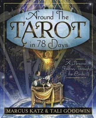 Around the Tarot in 78 Days -