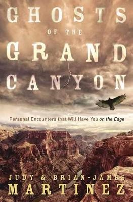 Ghosts of the Grand Canyon -