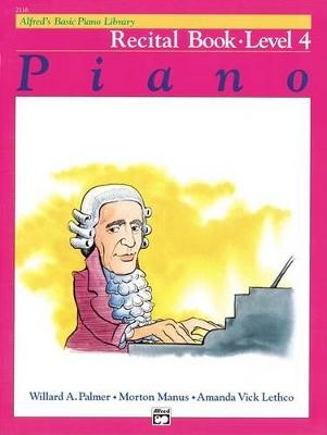 Alfred'S Basic Piano Library Recital 4 -